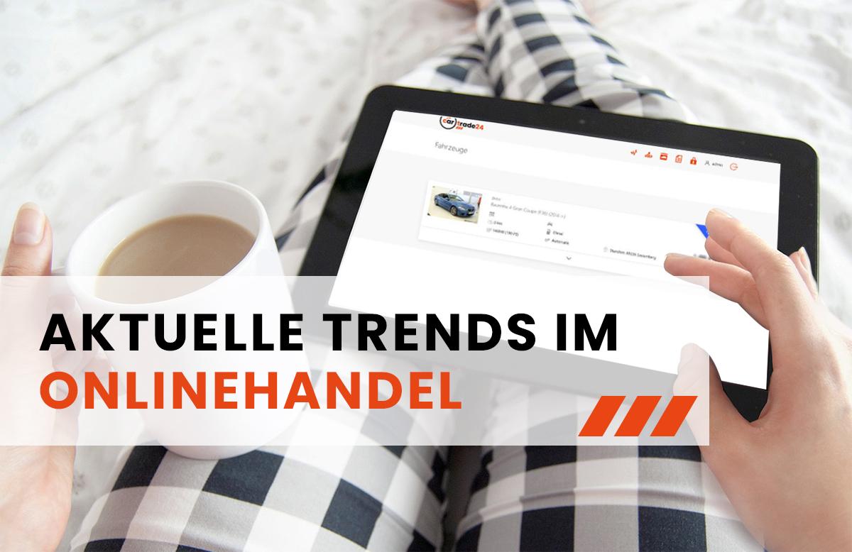 Aktuelle Trends im Onlinehandel - Von Auktionen bis KI